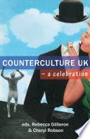 Counterculture UK     a celebration