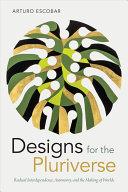 Designs for the Pluriverse Pdf/ePub eBook