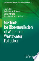 Methods for Bioremediation of Water and Wastewater Pollution Book