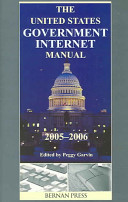 The United States Government Internet Manual 2005 2006