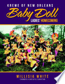 Krewe of New Orleans Baby Doll Ladies   Homecoming
