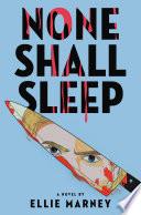 None Shall Sleep