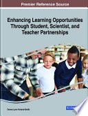 Enhancing Learning Opportunities Through Student  Scientist  and Teacher Partnerships