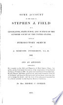 Some Account of the Work of Stephen J  Field Book