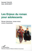 LES ENJEUX DU ROMAN POUR ADOLESCENTS [Pdf/ePub] eBook
