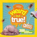 300 Slimy  Sticky  and Smelly Facts