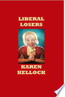 Liberal Losers