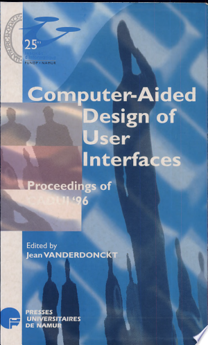 Download Computer-Aided Design of User Interfaces Free Books - Dlebooks.net