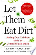 Let Them Eat Dirt