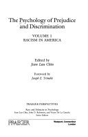 The Psychology of Prejudice and Discrimination  Racism in America