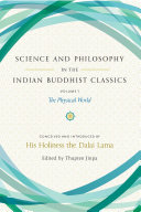 Science and Philosophy in the Indian Buddhist Classics, Vol. 1