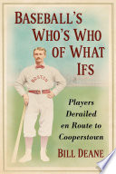 Baseball s Who s Who of What Ifs Book PDF