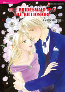 THE BRIDESMAID AND THE BILLIONAIRE Book