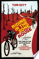 Riding in the Zone Rouge