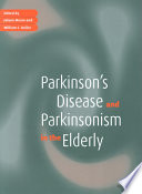 Parkinson's Disease and Parkinsonism in the Elderly