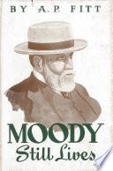 Moody Still Lives
