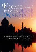 Escape! from an Arab Marriage [Pdf/ePub] eBook