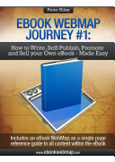 eBook WebMap Journey 1   How to Write  Self Publish  Promote and Sell Your Own eBook   Made Easy