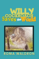 Willy Cockroach Saves the World