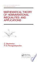 Mathematical Theory Of Hemivariational Inequalities And Applications