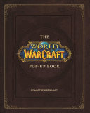 The World of Warcraft Pop Up Book