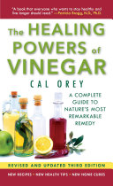 The Healing Powers Of Vinegar - Revised And Updated