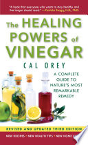 """The Healing Powers Of Vinegar Revised And Updated"" by Cal Orey"
