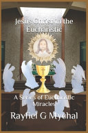 Jesus Christ in the Eucharistic