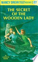 Nancy Drew 27  The Secret of the Wooden Lady