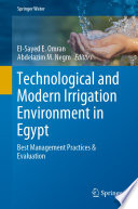 Technological and Modern Irrigation Environment in Egypt