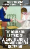 Pdf The Romantic Letters of Elizabeth Barrett Browning & Robert Browning Telecharger