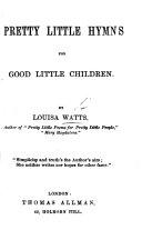 Pretty little hymns for good little children