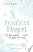 A Fearless Heart Book