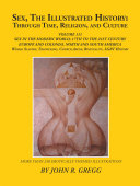 Sex  the Illustrated History  Through Time  Religion  and Culture