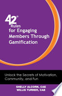 42 Rules for Engaging Members Through Gamification