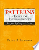 Patterns in Interior Environments