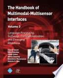 The Handbook of Multimodal Multisensor Interfaces  Volume 3