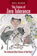 The Future of Zero Tolerance