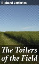 The Toilers of the Field [Pdf/ePub] eBook
