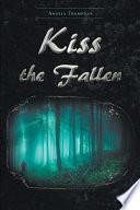 Kiss the Fallen