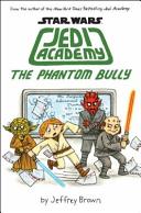 The Phantom Bully