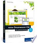 Adobe Dreamweaver CS6  : der praktische Einstieg ; [Beispielwebsite zum Nachbauen]