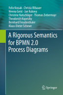 A Rigorous Semantics for BPMN 2 0 Process Diagrams