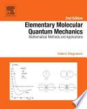 Elementary Molecular Quantum Mechanics