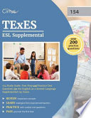 TExES ESL Supplemental 154 Study Guide