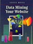 Data Mining Your Website ebook