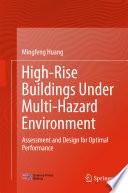 High Rise Buildings under Multi Hazard Environment