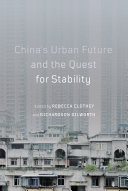 China s Urban Future and the Quest for Stability
