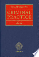 """Blackstone's Criminal Practice 2012 (book Only)"" by Anthony Hooper, David Ormerod"