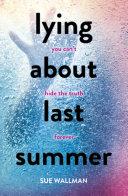 Lying About Last Summer [Pdf/ePub] eBook